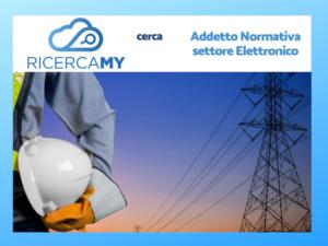Addetto Normativa settore Elettronico